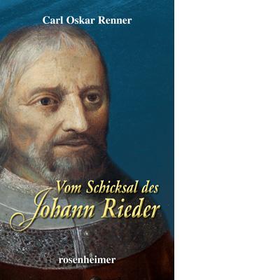 Vom Schicksal des Johann Rieder