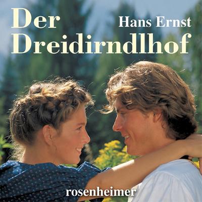 Der Dreidirndlhof (Hörbuch)