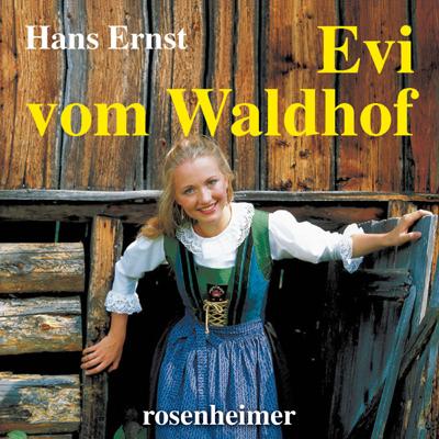 Evi vom Waldhof (Hörbuch)