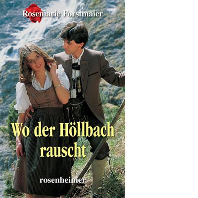 Wo der Höllbach rauscht (E-Book)