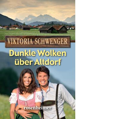 Dunkle Wolken über Altdorf (E-Book)